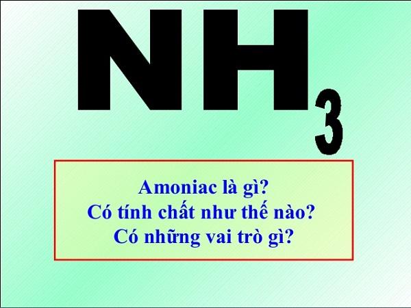 amoniac là chất gì và tác hại của amoniac