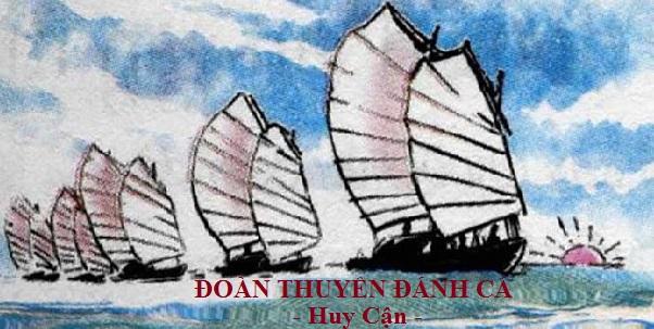 soạn bài đoàn thuyền đánh cá của tác giả huy cận