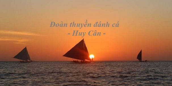 Cảm nhận vẻ đẹp bài thơ khi soạn bài đoàn thuyền đánh cá