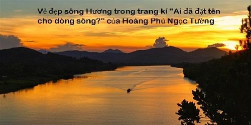 soạn bài ai đã đặt tên cho dòng sông và nghệ thuật trong bài viết của tác giả
