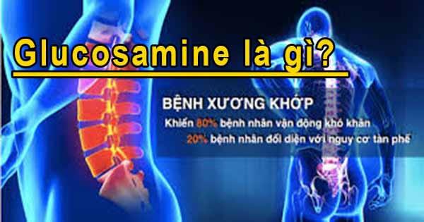 tìm hiểu kiến thức về glucosamine là gì