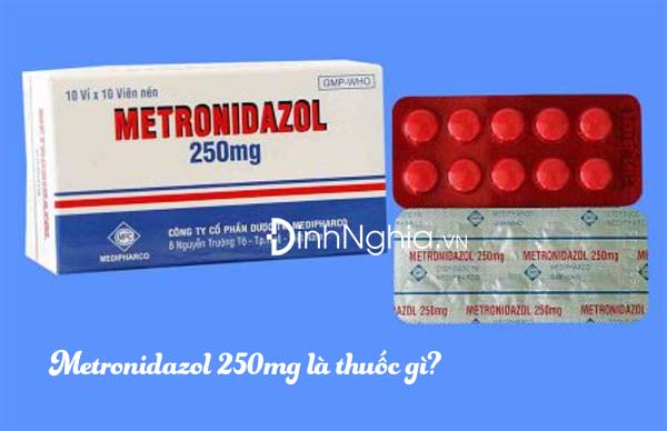 metronidazol 250mg là thuốc gì và tác dụng của metronidazol