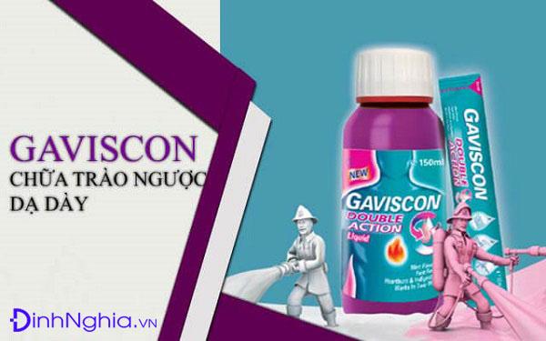 gaviscon là thuốc gì và một số loại thuốc liên quan