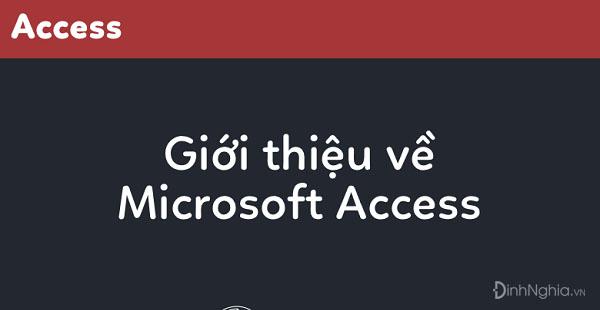 các chức năng chính của access là gì