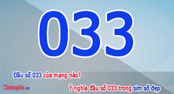 tìm hiểu đầu số 033 là mạng gì