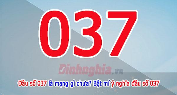 tìm hiểu về 037 là mạng gì