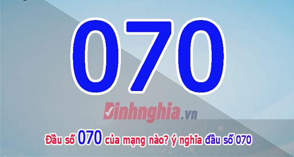 tìm hiểu đầu số 070 là mạng gì