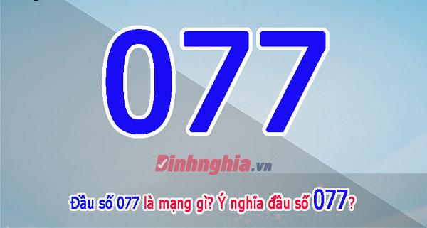 tìm hiểu đầu số 077 là mạng gì