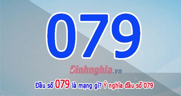 tìm hiểu đầu số 079 là mạng gì