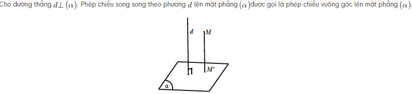 định nghĩa phép chiếu vuông góc khi đường thẳng vuông góc với mặt phẳng